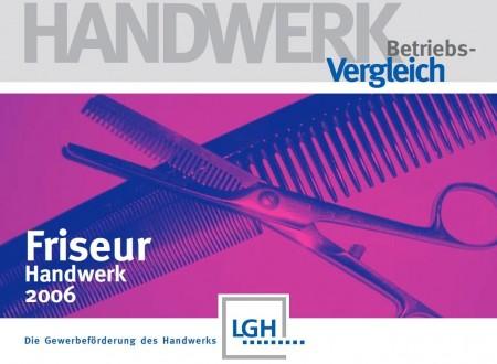 2006 Betriebsvergleich Friseurhandwerk