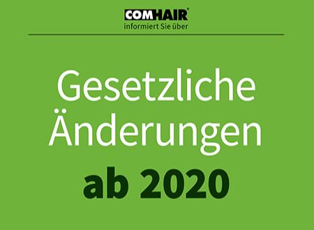 Das müssen Sie ab 2020 beachten!